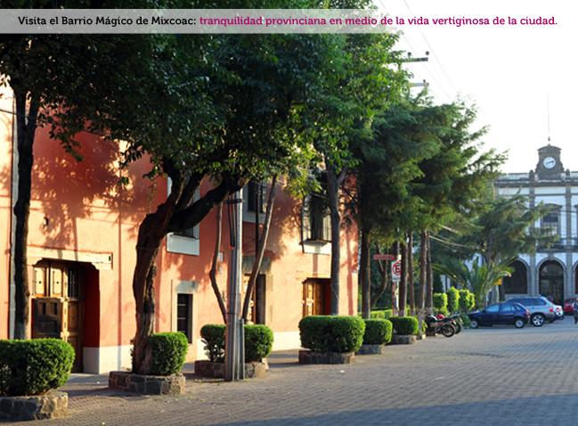 Mixcoac, Barrio Mágico Turístico4