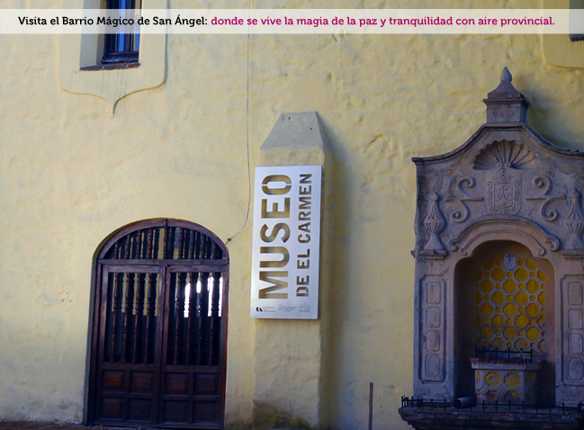 San Angel, Barrio Mágico Turístico3